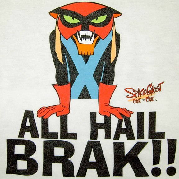 All Hail Brak Graphic